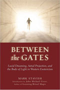 Between the Gates: Lucid Dreaming